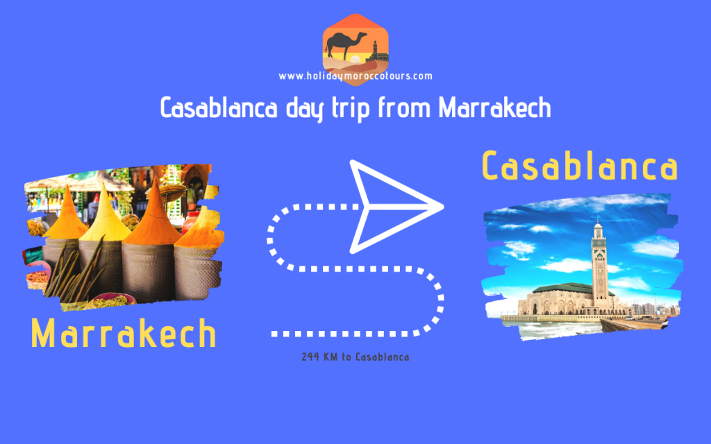 Casablanca day trip from Marrakech