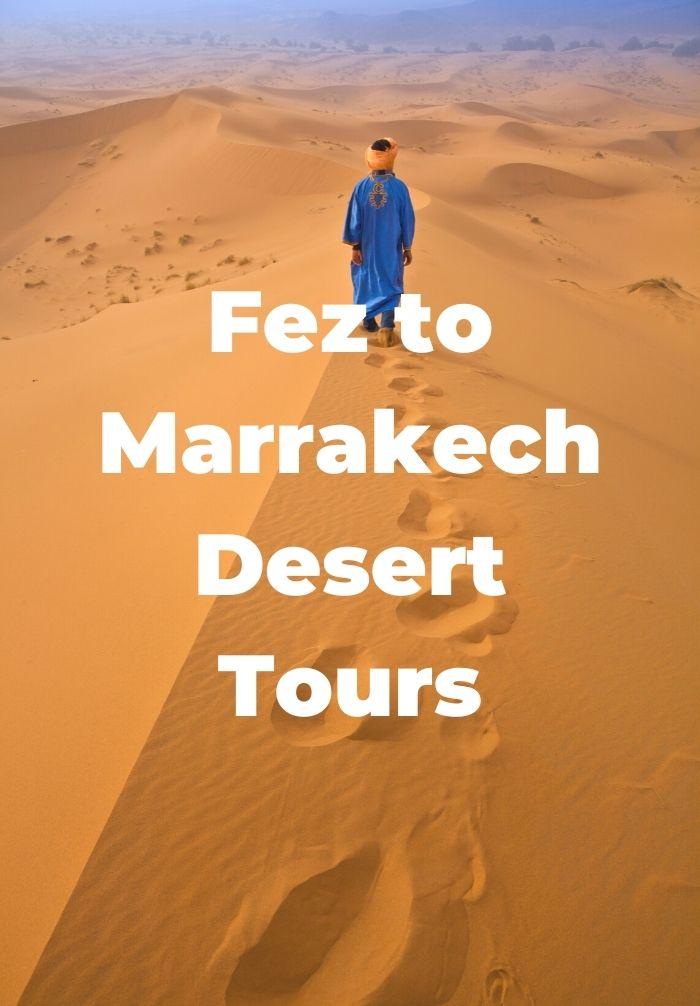 Fez to Marrakech Desert Tours
